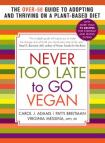 New volume tells us it is never too late to go vegan.